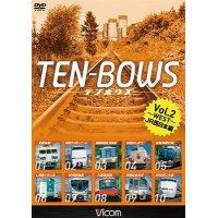 TEN-BOWS Vol.2〜WEST〜 【DVD】